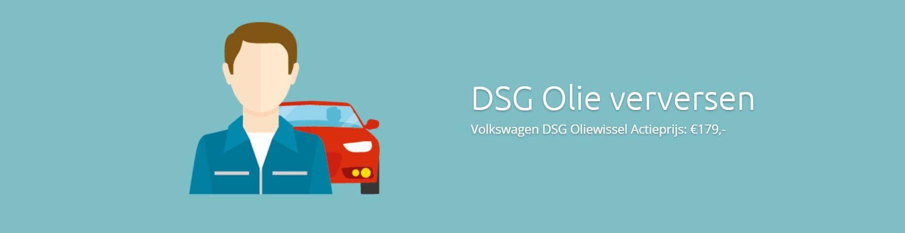 Volkswagen DSG Olie Verversen Volkswagen DSG Olie Verversen Actieprijs €179 oliewissel Volkswagen is bij DSG Service Dealer erg gunstig